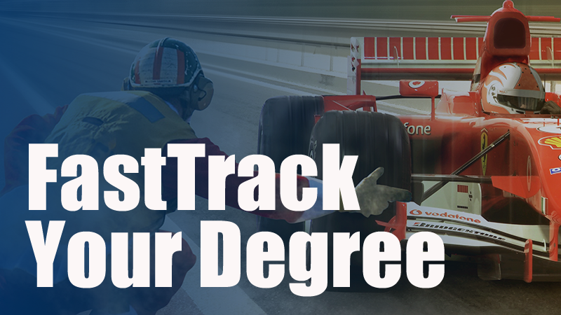 Fasttrack Your Degree